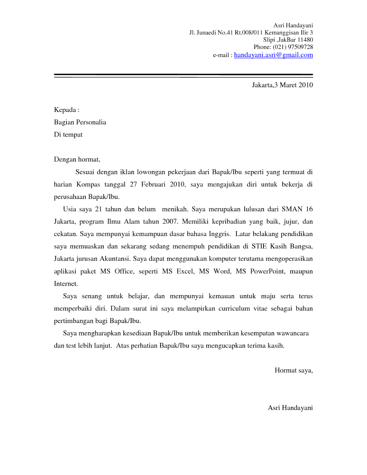 891a652fe8c8736ad504a784cceff6a1 Job Application Letter Bahasa Inggris on cv letter, job application format, resume letter, job interview, part time job letter, job application pattern, job application brochure, job application email, job application template, job persuasive letter, job application resume, resignation letter, cover letter, job application paragraph, curriculum vitae letter, job performance letter, employment letter, job hiring letter, job application form, job petition letter,