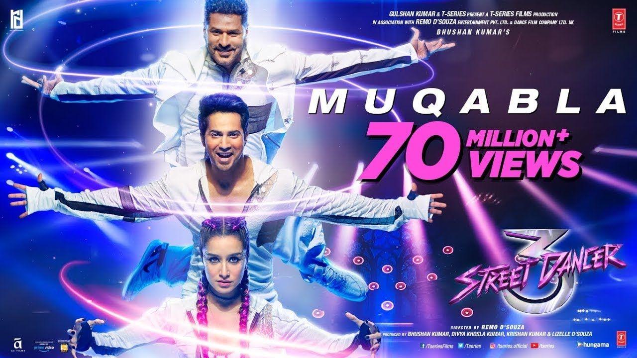 Muqabla Song Mukkala Mukkabala Muqabla Song Street Dancer 3d Prabh In 2020 Movie Songs Songs Varun Dhawan