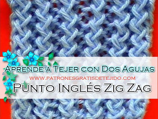 Curso Online Dos Agujas Punto Inglés Zig Zag Aprende Gratis Crochet Y Dos Agujas Tejidos De Punto Tejer Dos Agujas Punto Dos Agujas