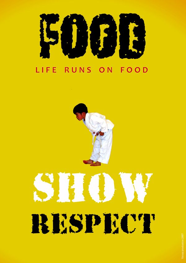 Show Respect Jpg Food Waste Poster Inspiring Food Quotes Food