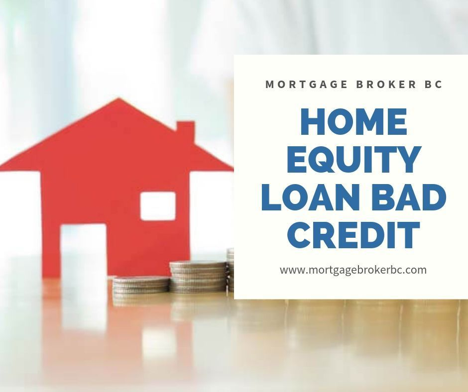 Home Equity Loan For Bad Credit Home Equity Loans For Bad