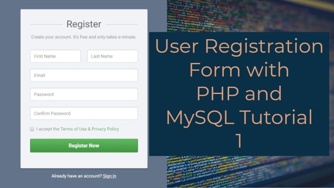 User Registration Form With Php And Mysql Tutorial 1 Creating A Regist Mysql Tutorial Learn Programming
