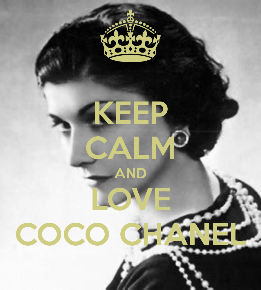 KEEP CALM AND LOVE COCO CHANEL