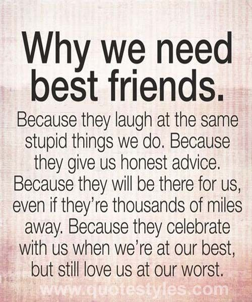 Love Finds You Quote: We Need Best Friends- Friendship Quotes