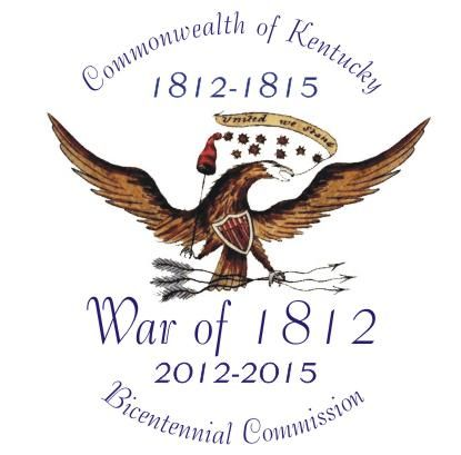 Kentuckywar1812 War Of 1812 Kentucky My Old Kentucky Home