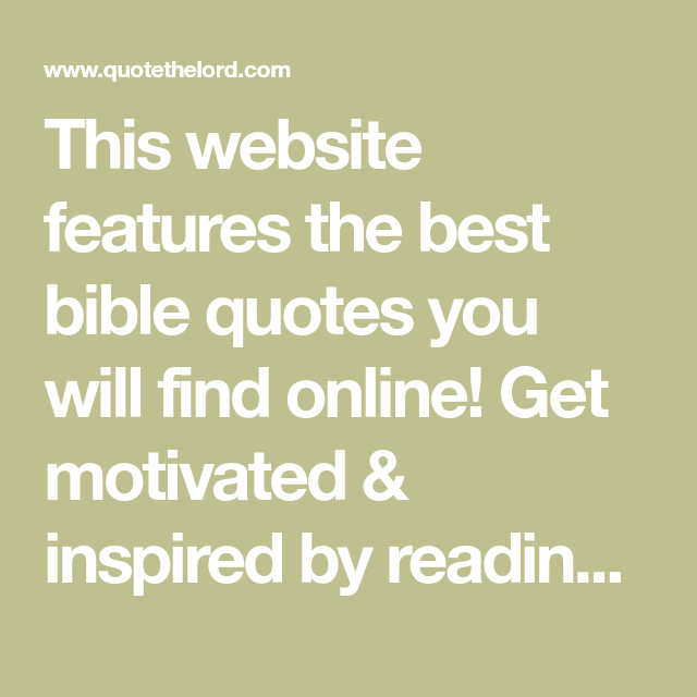Short Bible Quotes This Website Features The Best Bible Quotes You Will Find Online .