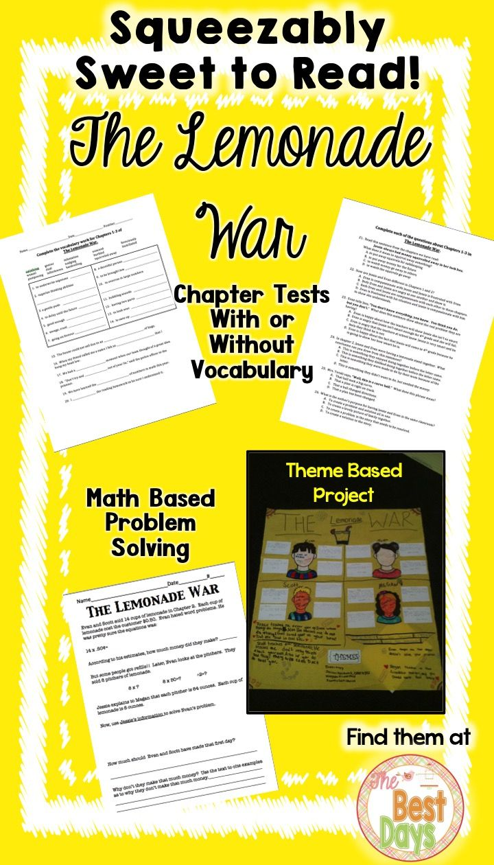 Do you need great materials to support student learning when they are reading The Lemonade War?  These great products do just that!  Check out the FREEBIE tests for Chapters 1-3.  Then, pick up the rest, plus the theme project and math problem, all at The Best Days!