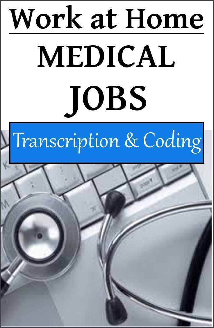 List of Online Medical Work at Home Jobs in Transcription