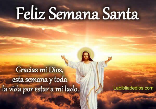 Frases Para Semana Santa Con Imagenes Frases De Semana Santa Mensajes De Semana Santa Semana Santa