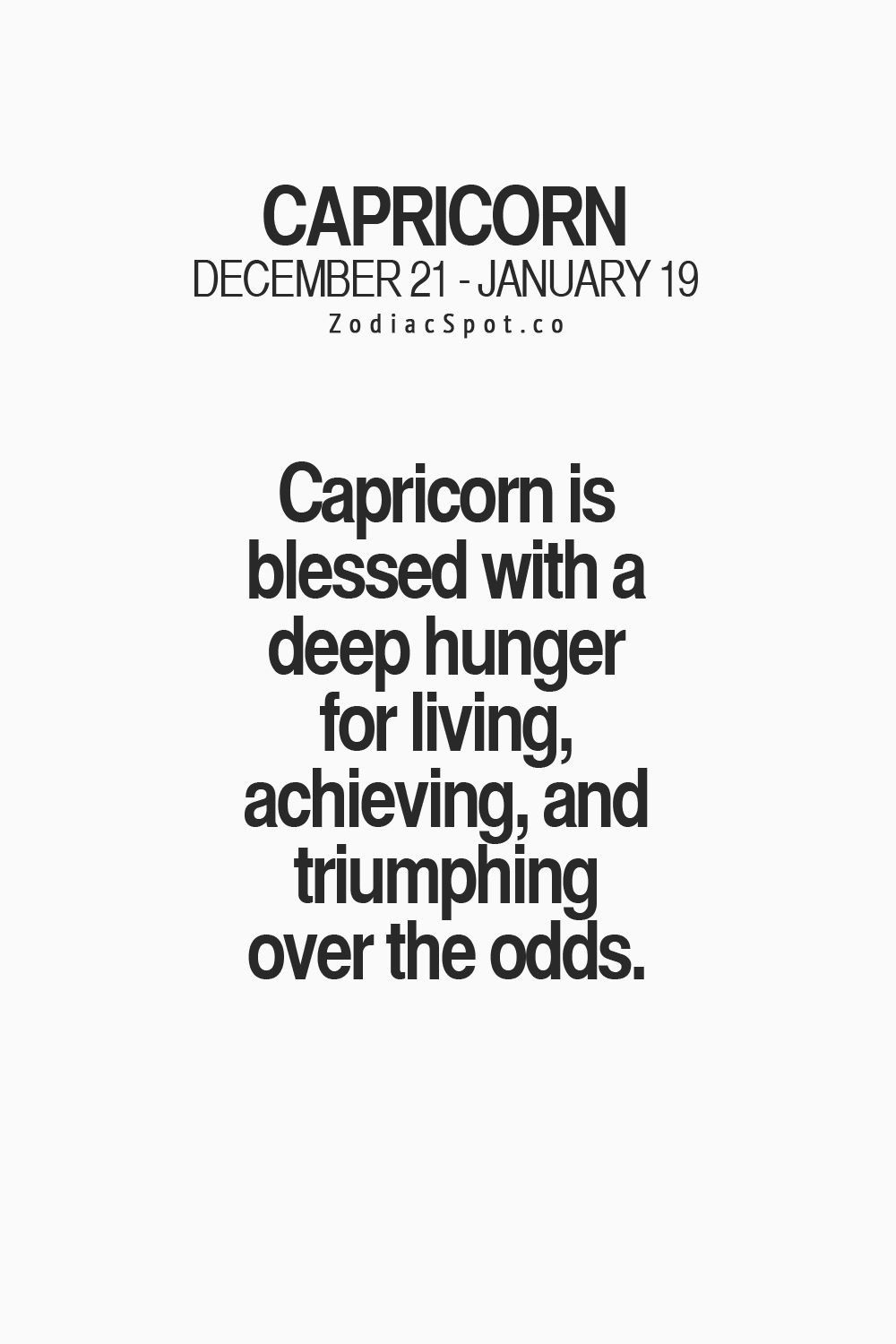 deep hunger for living yass capricorn quotes capricorn life