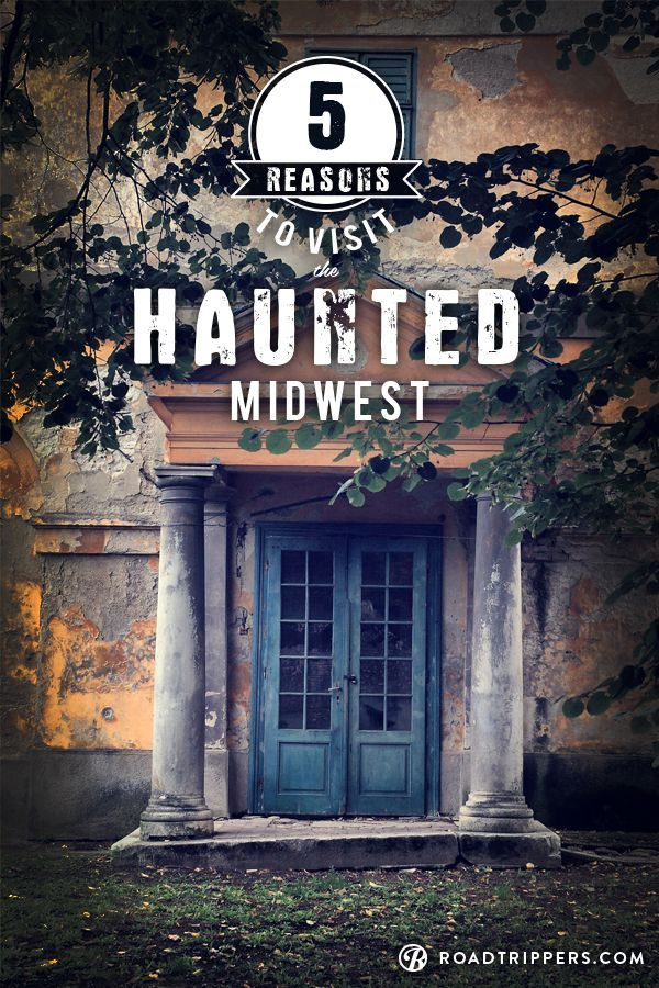 ghostly midwest trips most haunted placesspooky - Halloween Haunted Places