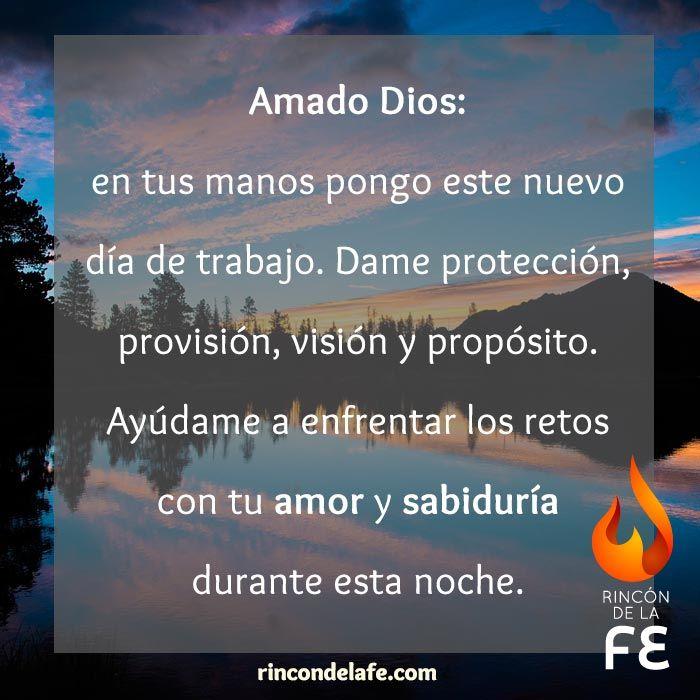 Oraciones Para Trabajar De Noche Rincón De La Fe Oracion Para El Trabajo Oraciones Oración De La Noche
