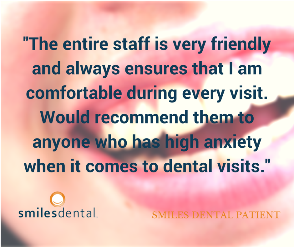 From a Smiles Dental Patient
