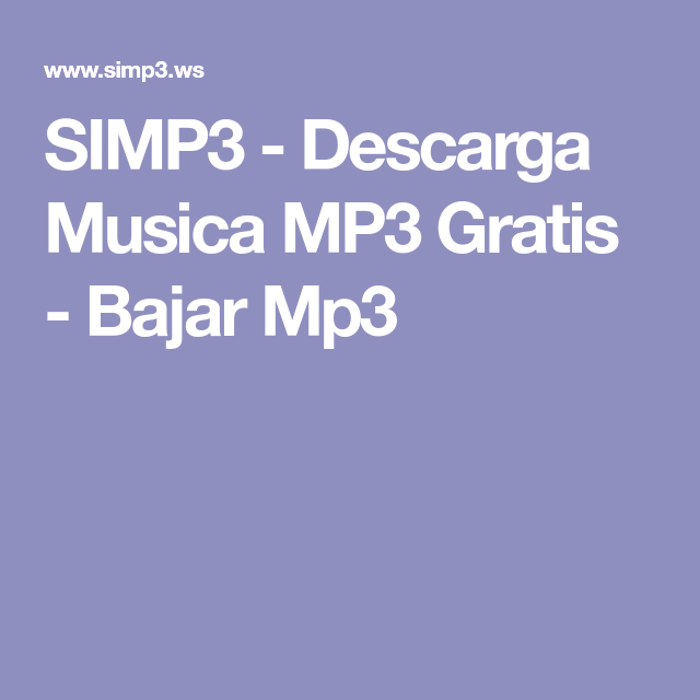 Simp3 Descarga Musica Mp3 Gratis Bajar Mp3 Music Classroom Music Franklin