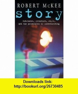Story substance structure style and the principles of story substance structure style and the principles of screenwriting methuen film fandeluxe Gallery