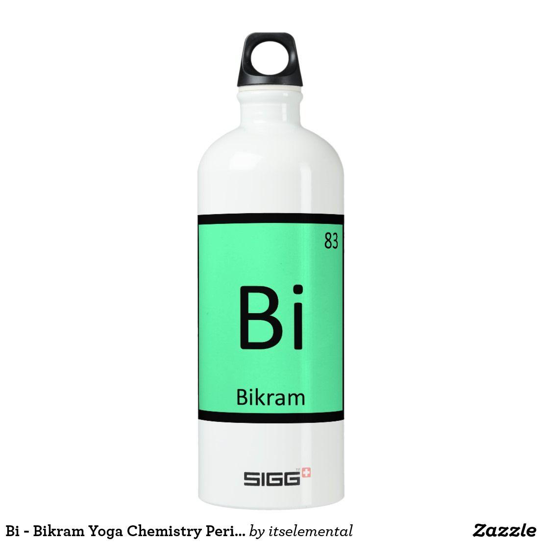 Bi Bikram Yoga Chemistry Periodic Table Symbol Custom Yoga Water