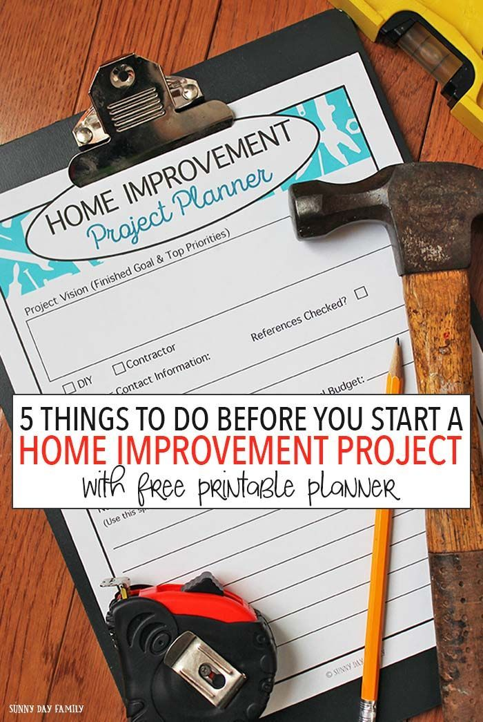 5 things to do before you start a home improvement project - Remodeling a house where to start ...