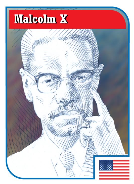 Malcolm X (read all about him)!   El-Hajj Malik El- Shabazz Malcolm ...