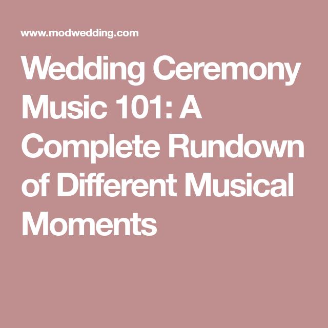 Wedding Ceremony Music 101: A Complete Rundown Of