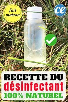 Le Desinfectant 100 Naturel Qui Remplace L Eau De Javel Pret En