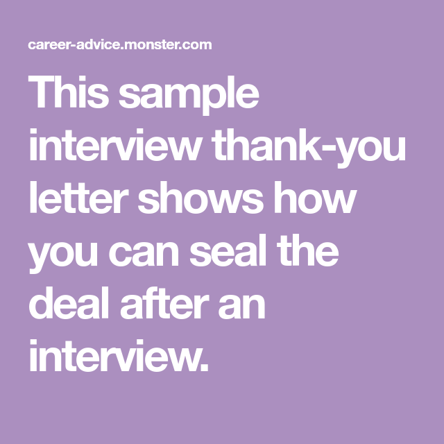 Sample Interview ThankYou Letter Shows How You Can Seal The Deal