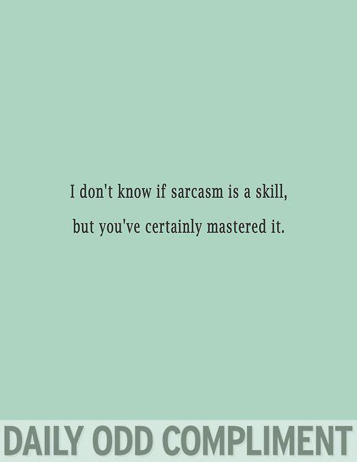 Daily Odd Compliment #funny #laugh #lmao