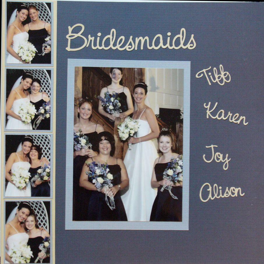 Layout Bridesmaids Wedding scrapbooking layouts