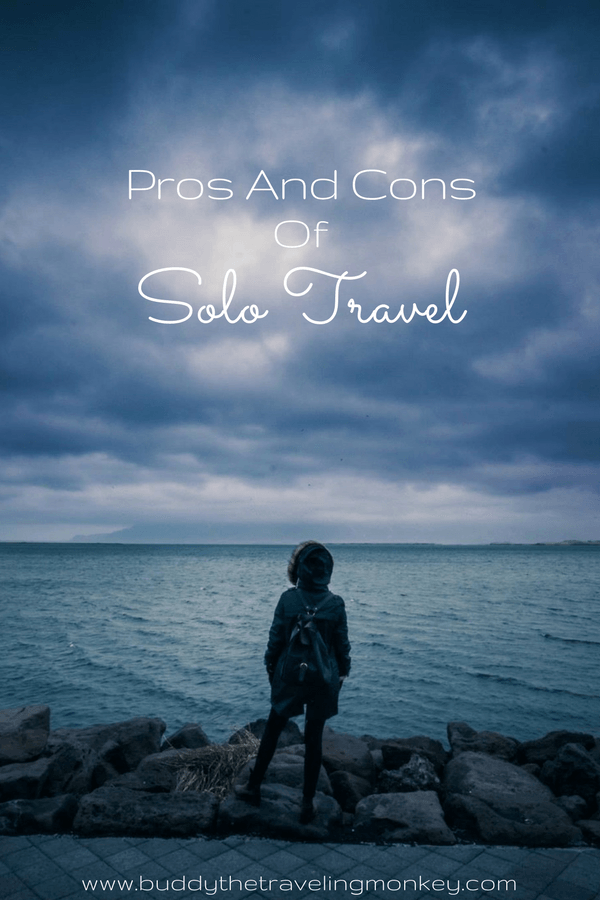 Considering traveling on your own? We tell you the pros and cons of solo travel and whether or not we think you should take that solo trip. via @BuddyTTMonkey