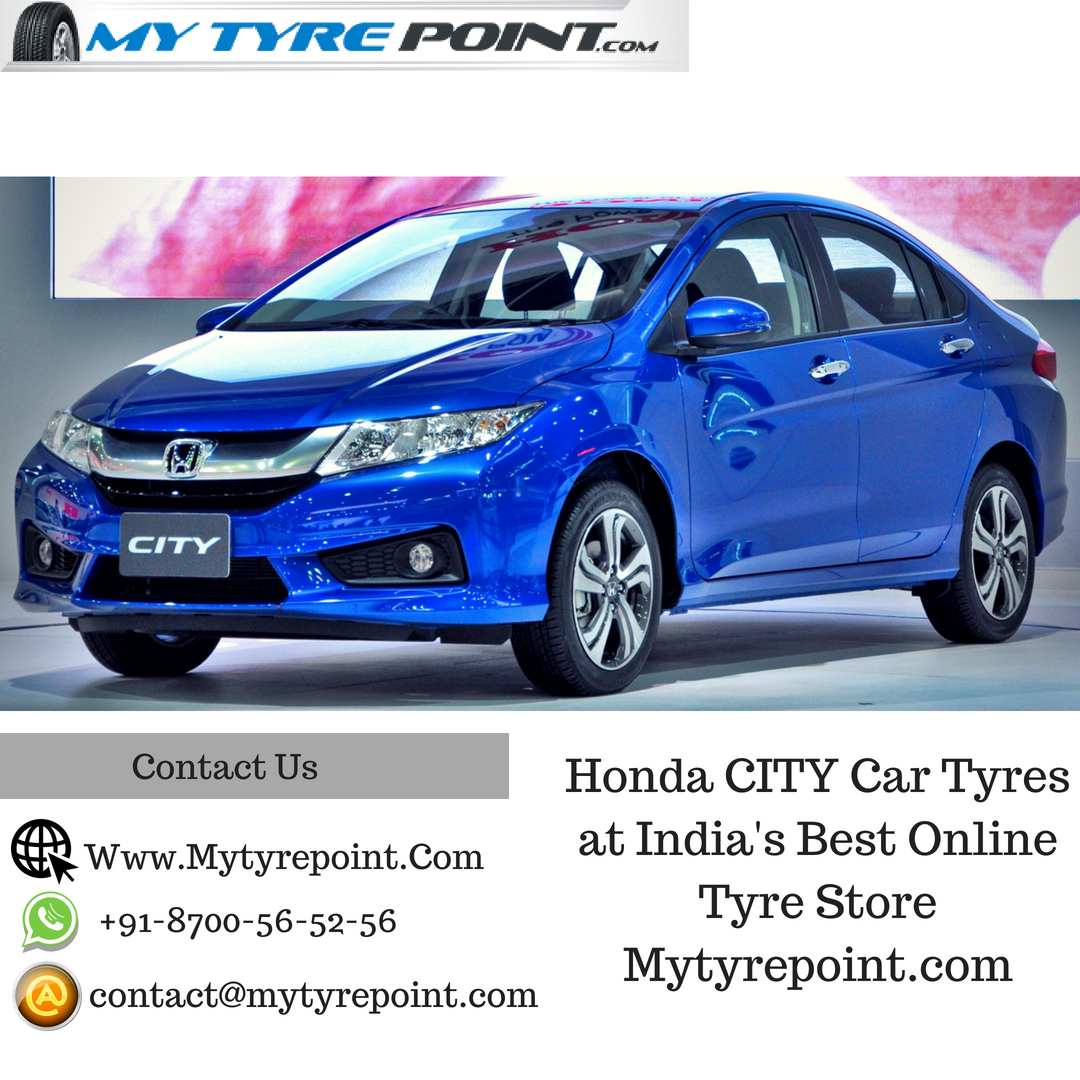 Hondacity Car Tyre Buy Online Mytyrepoint Luxurycar Saftyfirst Cartyres Onlineshopping Tyresonline Tyrestore Hon Honda City Tires Online Car Tires