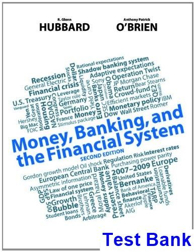 Money banking and the financial system 2nd edition hubbard test bank money banking and the financial system 2nd edition hubbard test bank test bank solutions book fandeluxe Images