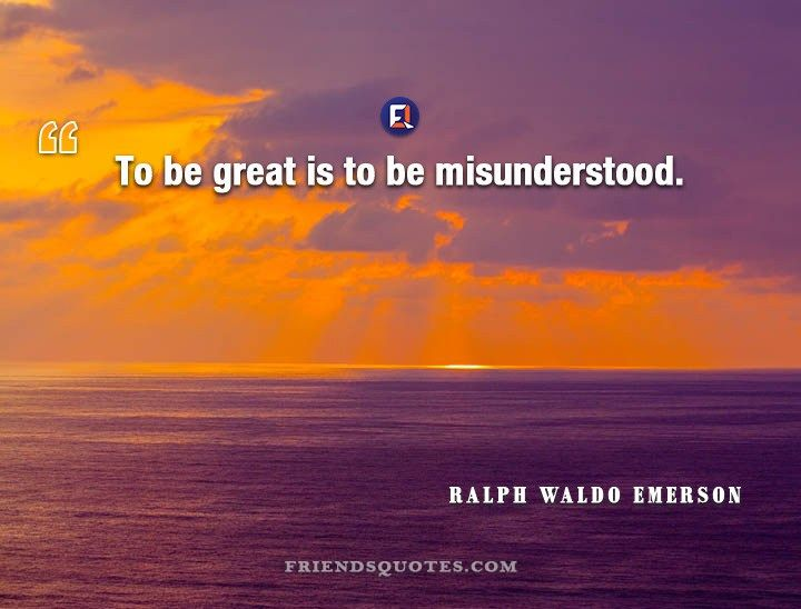 Ralph Waldo Emerson Quote To Be Great Ralph Waldo Emerson Quotes