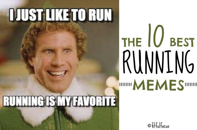 The 10 Best Running Memes | Running Humor | Wild Workout Wednesday | Run Fun | Running Quotes