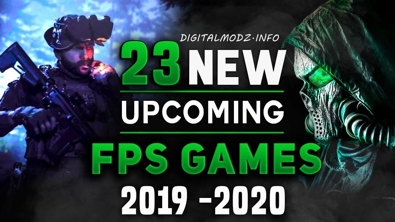 Best Fps Of 2020 23 BEST Upcoming First Person Shooter Games ( FPS) 2019  2020 4K