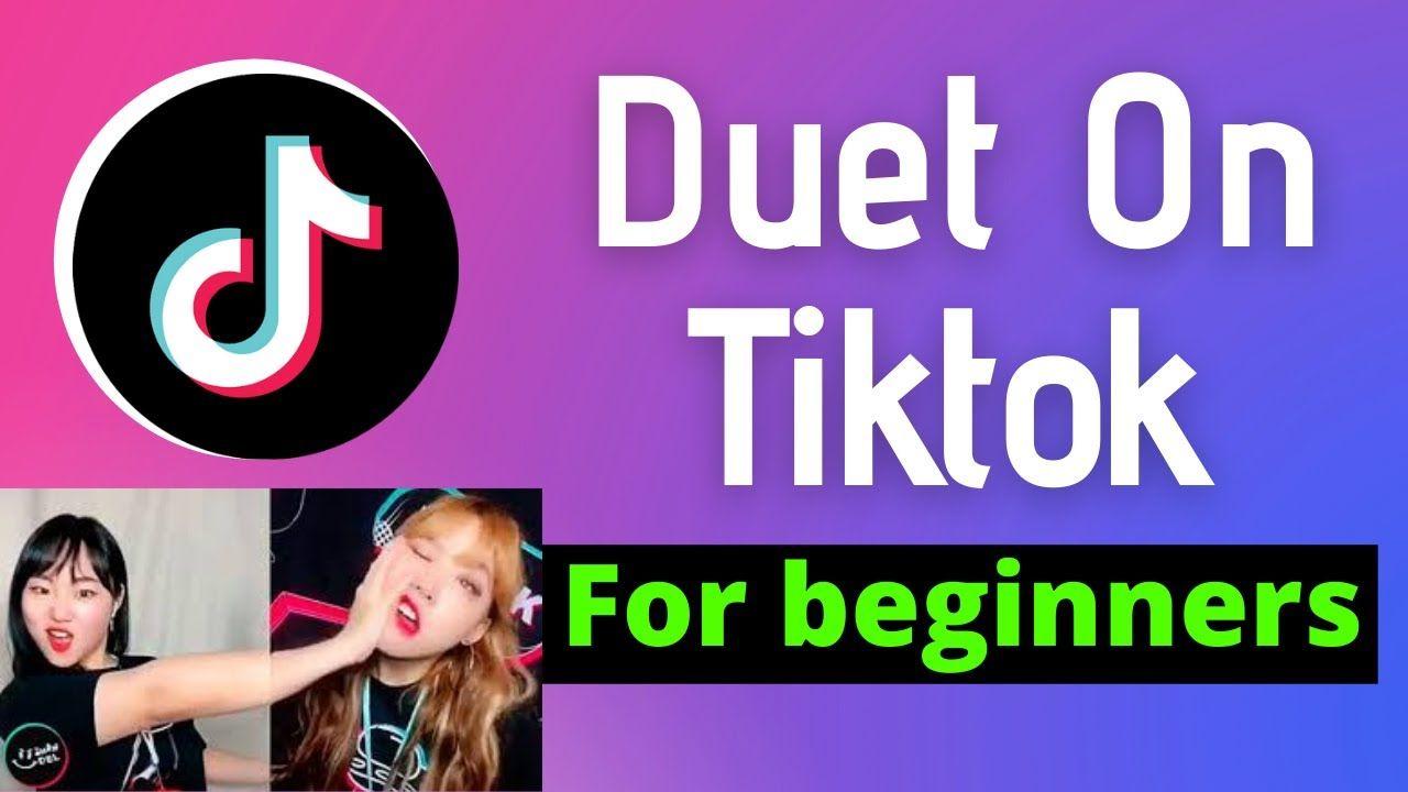 How To Duet On Tiktok Updated Detailed Steps Duet Social Media Platforms Social Media