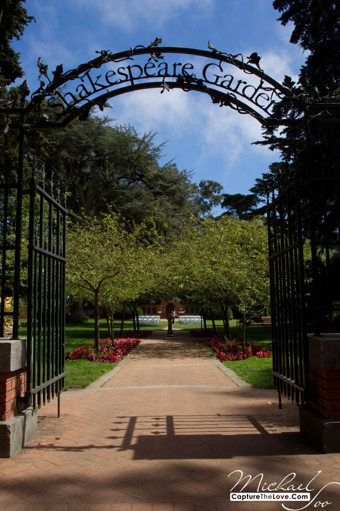 Shakespeare Garden Sanfrancisco This Is Where I Want My Wedding
