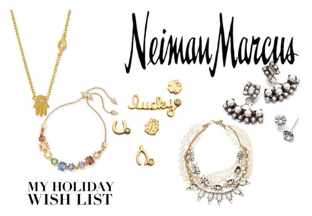 """""""The Holiday Wish List With Neiman Marcus: Contest Entry"""" by herojohnson on Polyvore featuring Sydney Evan, Neiman Marcus, Eddie Borgo, DANNIJO and Lulu Frost"""