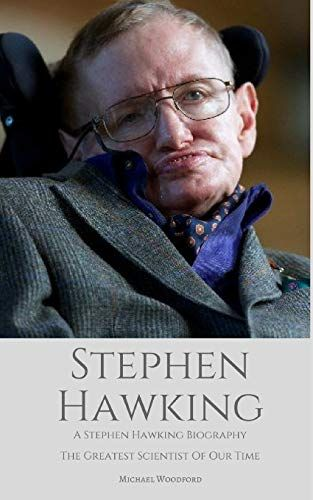 Epub Free Stephen Hawking A Stephen Hawking Biography The Greatest Scientist Of Our Time Pdf Download Free Epub Mobi Eboo Stephen Hawking Scientist Biography