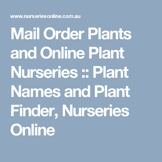 Mail Order Plants And Online Plant Nurseries Names Finder