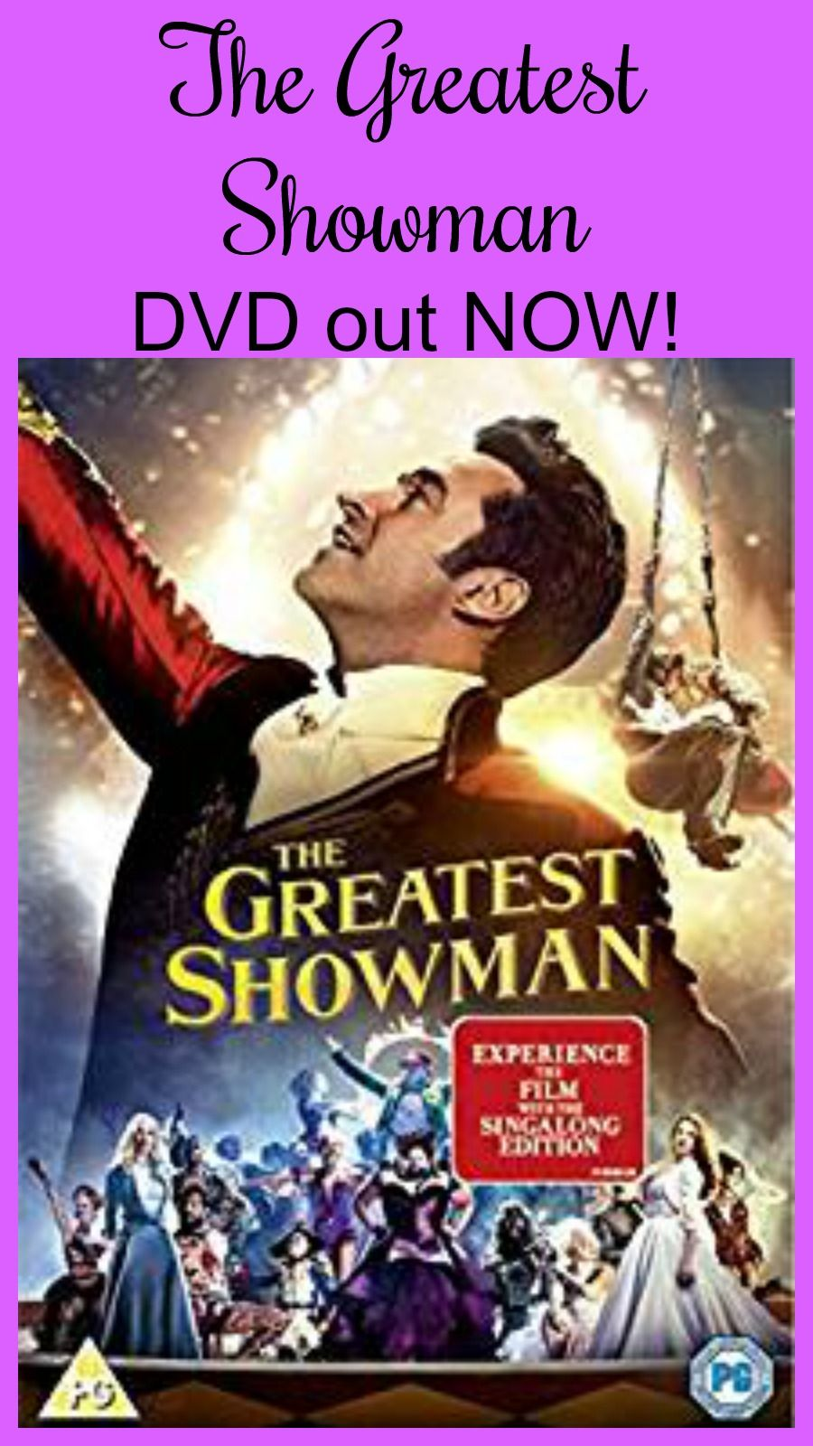 Finally, it's here! The Greatest Showman Out on DVD Now.