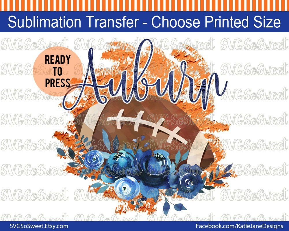 70035f838da83 Auburn Football Sublimation Transfer, Heat Press Ready, Image Design ...