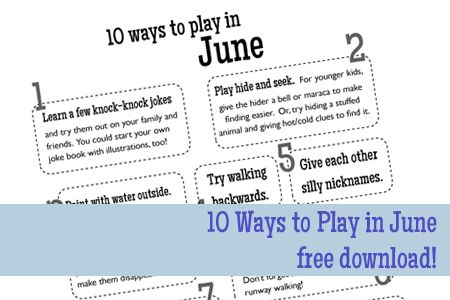 10 Ways to Play in June ideas