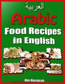 Arabic food recipes cook indian middle eastern pinterest arabic food recipes forumfinder Image collections