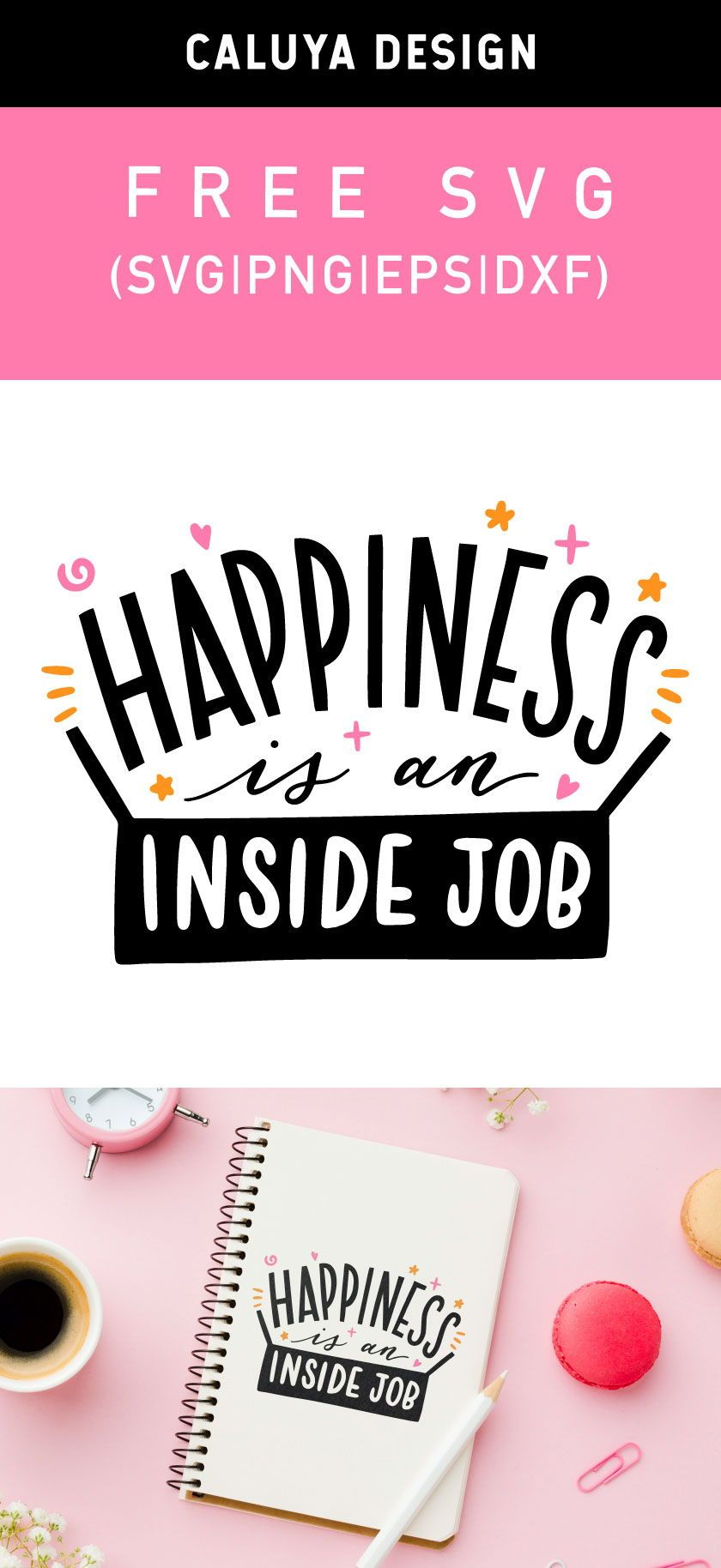 Free Happiness Is An Inside Job Svg Png Eps Dxf In 2020 How To Make Planner Inside Job Free Printable Clip Art