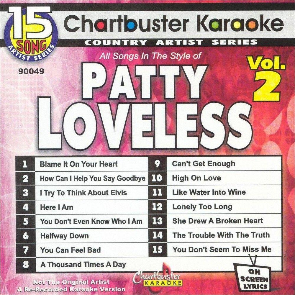 Chartbuster Karaoke: Patty Loveless, Vol  2 | Products | Jim