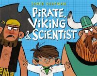 Cover image for Pirate, Viking, & Scientist