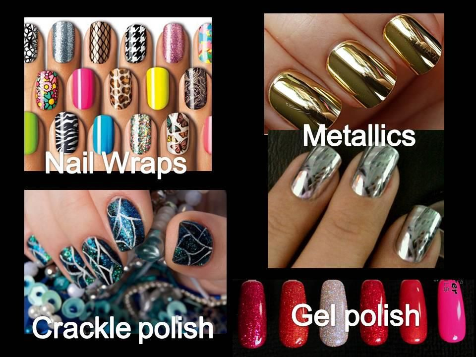 The Latest Nail Trends Nail Wraps Metallics Mirror Nails Full Cover Tips Gel Paint Polish Crackle Polish And So Latest Nail Trends Nails Nail Trends