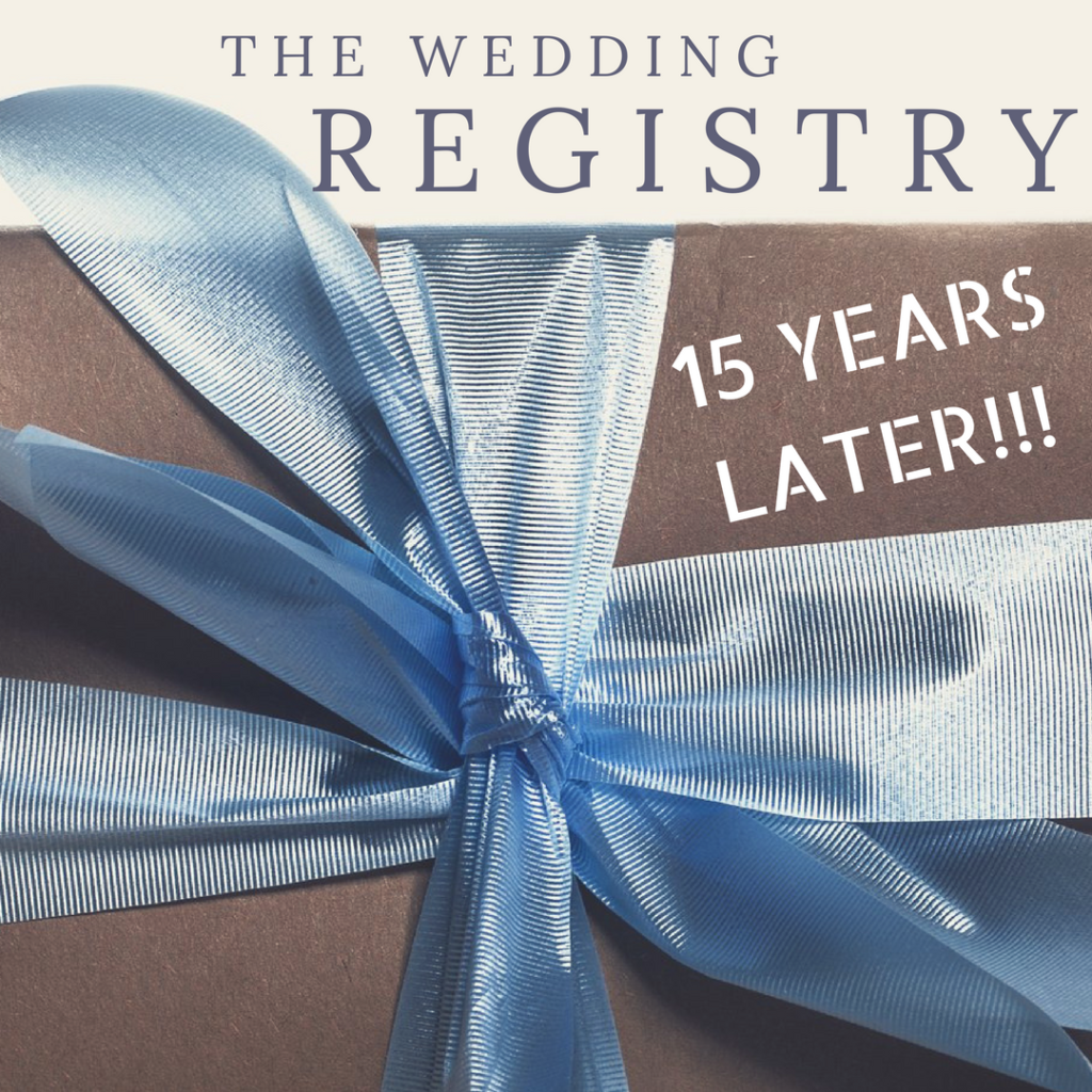 The Tarnished Wedding Registry and What It Looks like