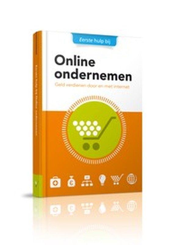 Eerste hulp bij Online ondernemen Download het gratis e-book (Niet-leden € 9,95 excl. BTW)  De fysieke wereld verplaatst zich steeds meer naar online. Tijd voor jou als ondernemer om je ook te verdiepen in de kansen die online biedt. Dit boek helpt je daarbij!
