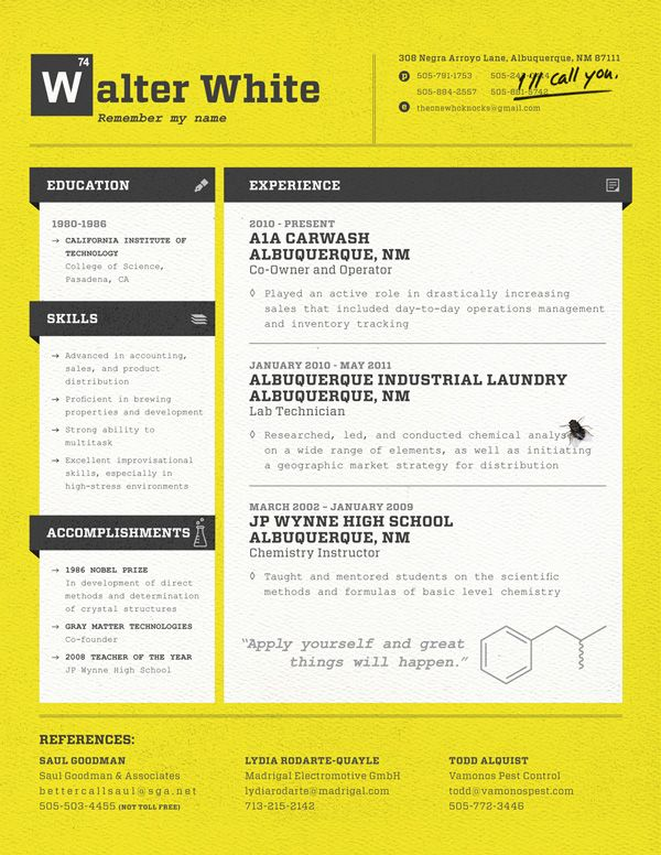 Resume Design Inspiration Walter White's Resume  This Pleases Me  Pinterest  Creative Cv