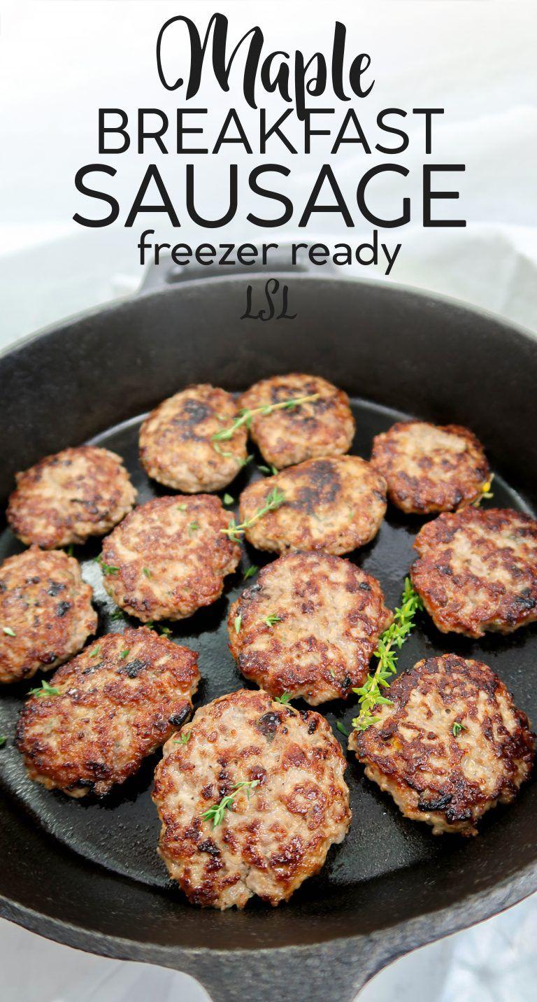 Homemade Maple Breakfast Sausage - Freezer Ready